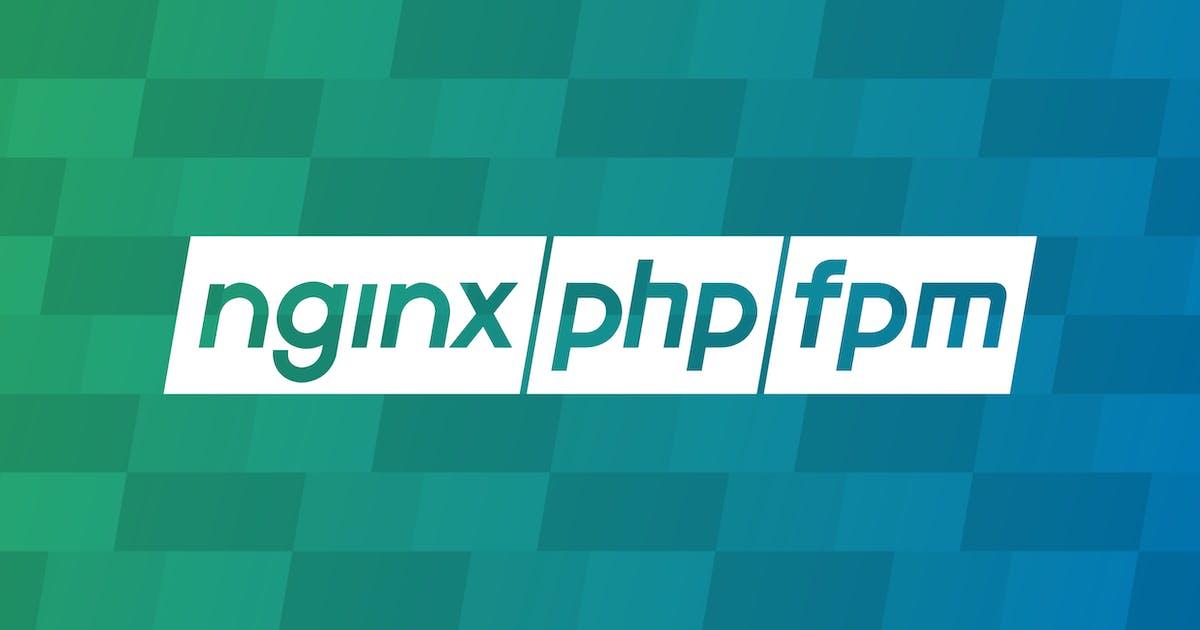 NGINX 502 Bad Gateway: PHP-FPM | Datadog